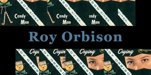 Crying – Roy Orbison:歌詞及意思