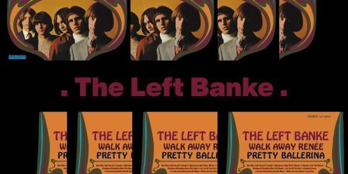 Walk Away Renee – The Left Banke
