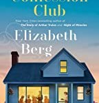 The Confession Club: A Novel (Mason) by Elizabeth Berg
