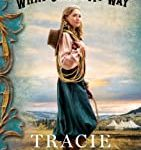 What Comes My Way (Brookstone Brides) by Tracie Peterson