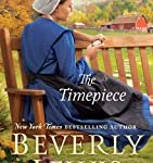 The Timepiece by Beverly Lewis