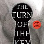 The Turn of the Key by Ruth Ware (Large Print)