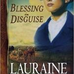 Blessing in Disguise (Red River of the North #6) by Lauraine Snelling