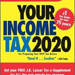 J.K. Lasser's Your Income Tax 2020: For Preparing Your 2019 Tax Return 1st Edition by J.K Lasser