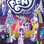 My Little Pony: Star Pupil by Justin Eisinger
