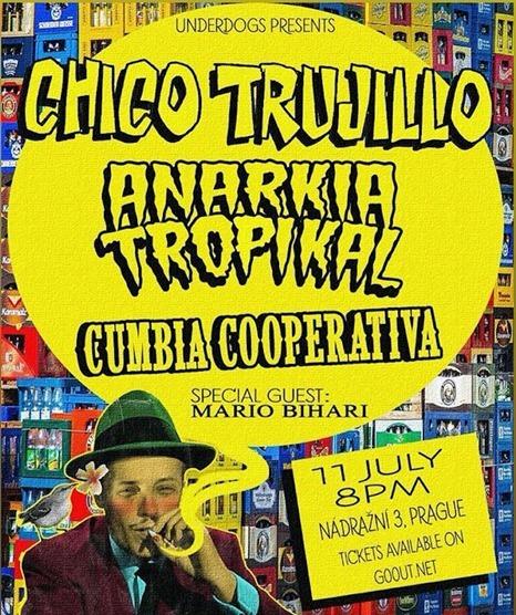 Chico Trujillo + Anarkia Tropikal + Cumbia Cooperativa