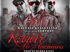 Magnate y Valentino Ft. Jory Boy - Revivir La Aventura