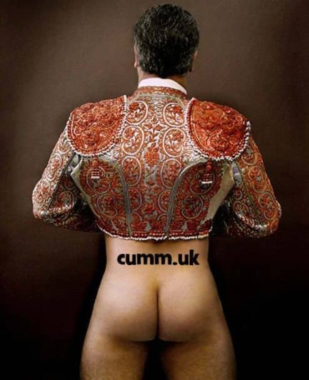 cumm-uk-mighty-sexy-spanish-bull-fighter-naked-great-fuckable-arse