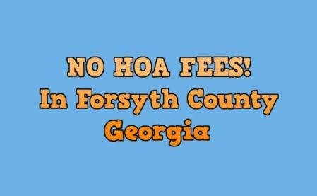 Cumming Georgia No HOA Fees