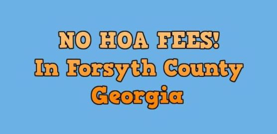Cumming Georgia No HOA Fees