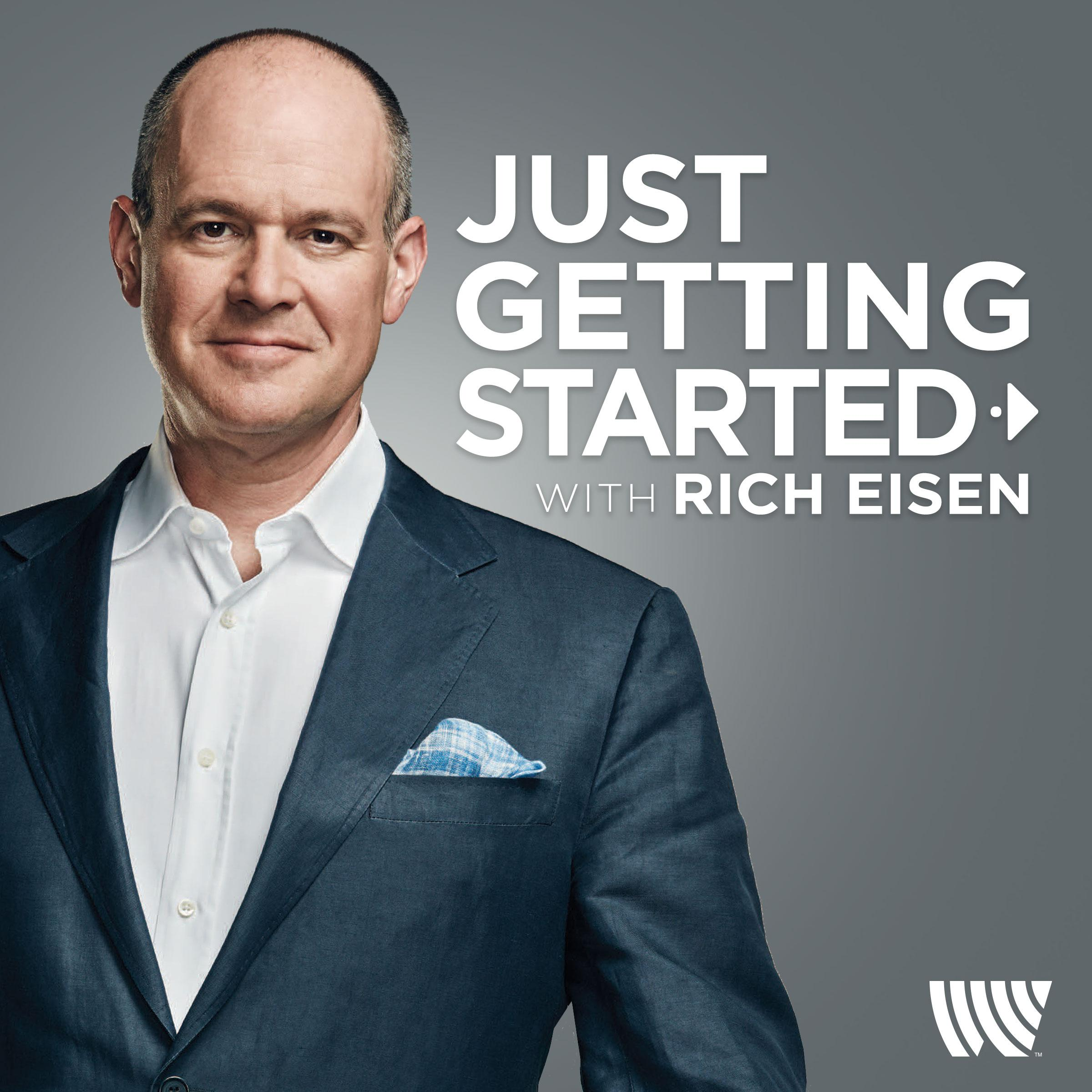 Just Getting Started With Rich Eisen Launches Today On The Westwood One Podcast Network