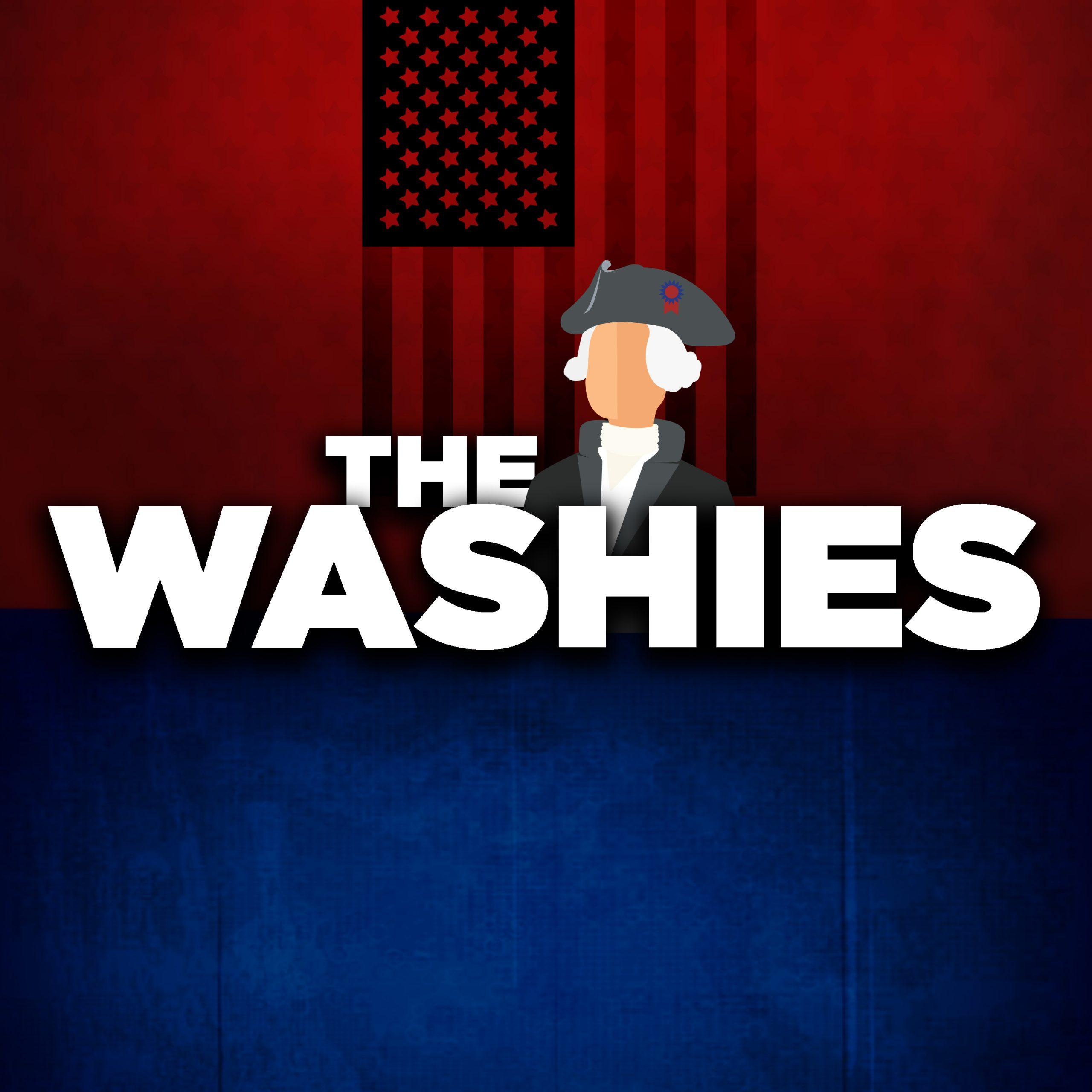 NEW SERIES, THE WASHIES, DROPS TODAY ON WESTWOOD ONE PODCAST NETWORK