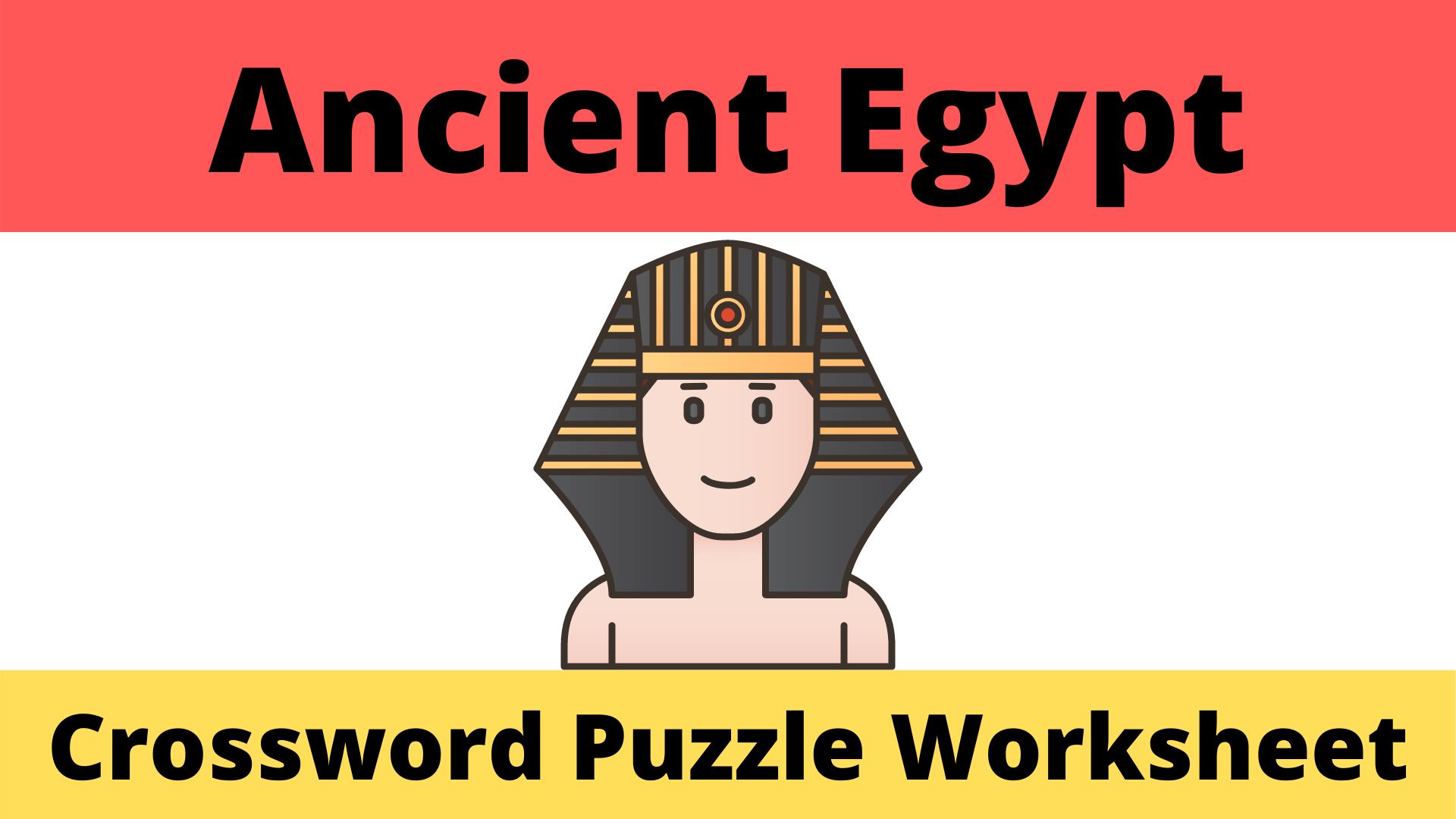 Ancient Egypt Crossword Worksheet