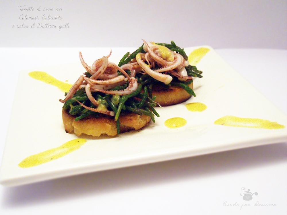 Torrette di mare con Calamari, Salicornia e salsa di Datterini gialli
