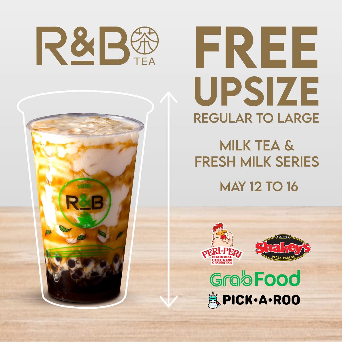 R&B Milk Tea Promo Free Upsize from Regular to Large