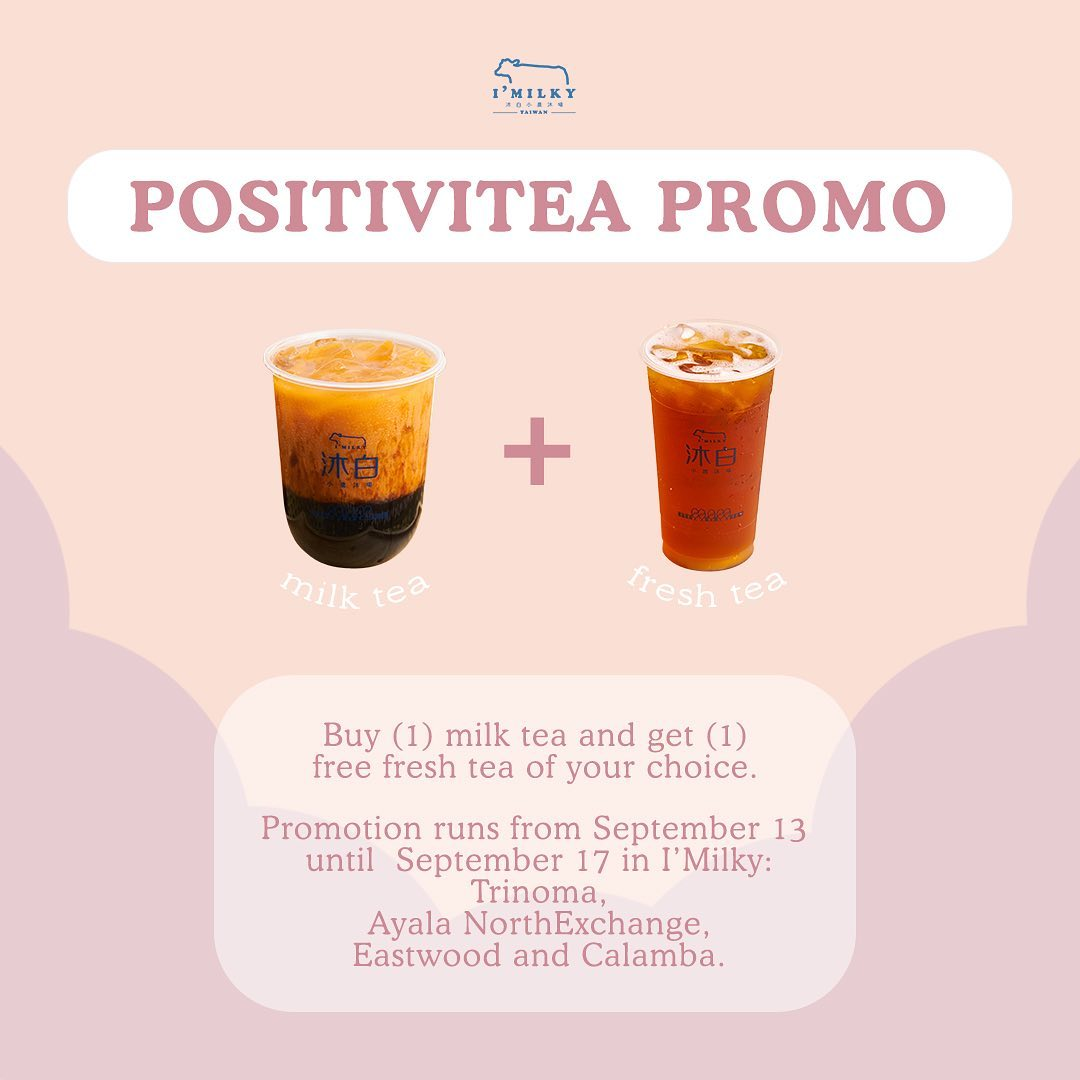 I'Milky Positivitea Promo