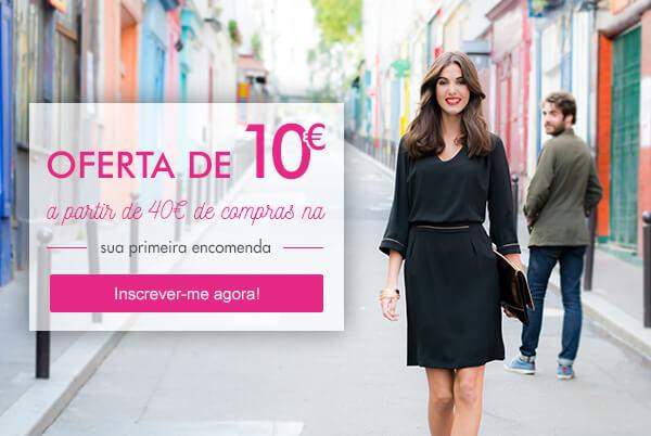 OFERTA DE 10€ a partir de 40€ de compras na sua 1ª encomenda. Inscrever-me já!