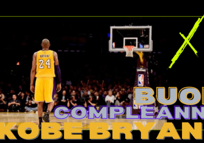 23 agosto: auguri a una stella che se n'è andata troppo presto, Kobe Bryant