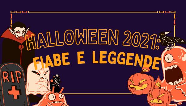 Halloween 2021: fiabe e leggende da Occidente a Oriente