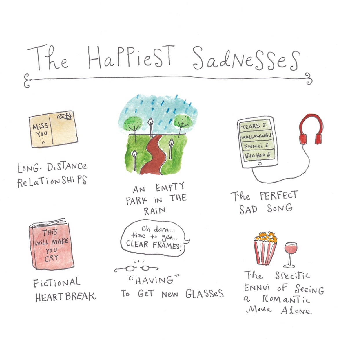 The Happiest Sadnesses