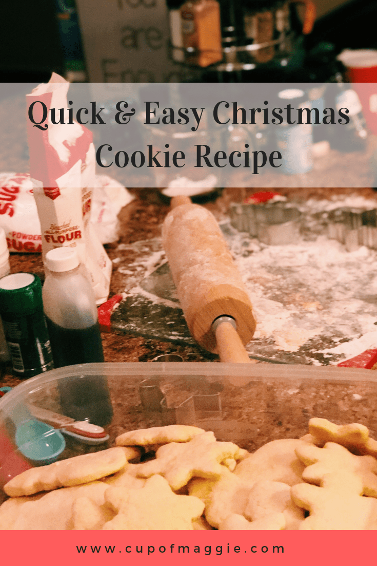 Quick Amp Easy Christmas Cookie Recipe Cup Of Maggie