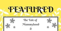 Tale of Mummyhood