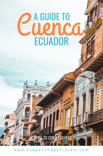 Guide to Cuenca Ecuador | Pumapungo, El Cajas and markets | Things to do in Cuenca Ecuador travel guide by Cuppa to Copa Travels