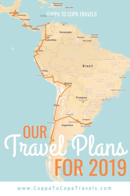 Our travel plans for 2019: 2018 itinerary Latin America | South America, Central America | Travel route Uruguay Argentina Chile Bolivia Peru Ecuador Colombia Panama Costa Rica Guatemala