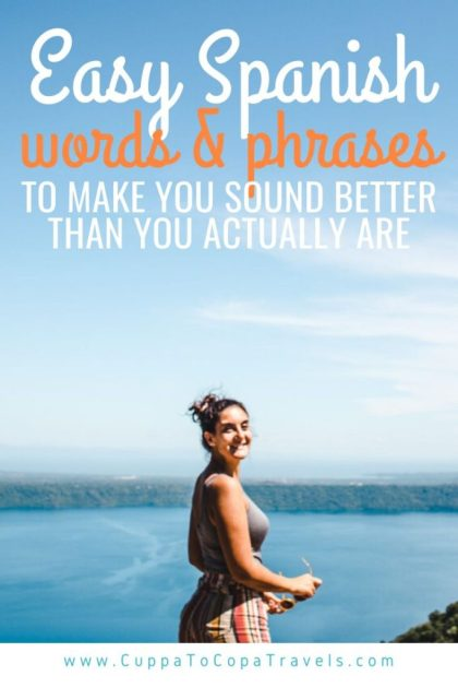 Easy spanish phrases to make you sound better at language learning that you actually are
