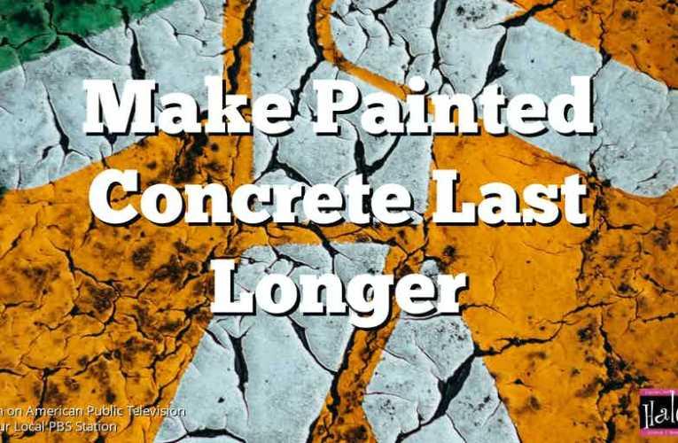 Make Painted Concrete Last Longer