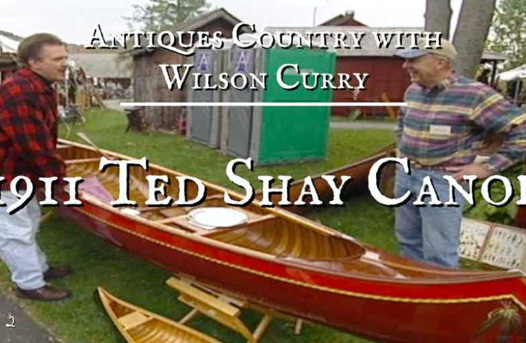 Antiques Country: 1911 Ted Shay Canoe