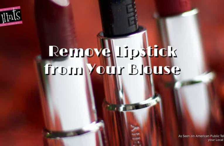 Remove Lipstick from Your Blouse
