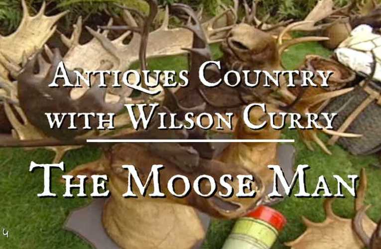 Antiques Country: The Moose Man