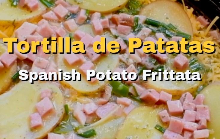 Tortilla de Patatas -Spanish Potato Frittata