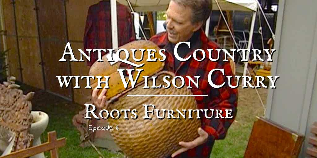 antiques country with wilson curry