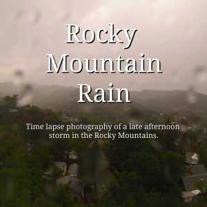rocky mountain rain storm