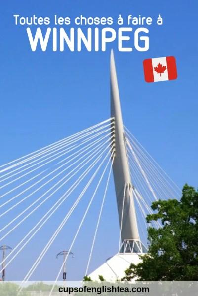 Guide des choses à faire à Winnipeg
