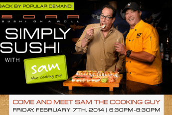 Simply Sushi with Sam The Cooking Guy, Sushi on a roll, san diego living, san diego food, restaurant reviews, events,