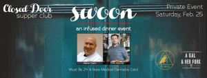 Closed Door Supper Club, San Diego, Cannabis Infused Chef Dinners
