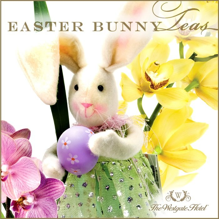 Easter Bunny Teas at the Westgate Hotel