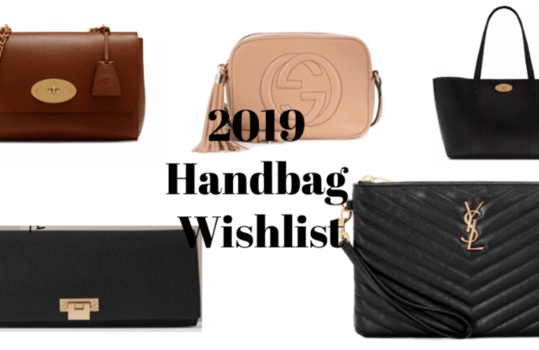 2019 Handbag Wishlist