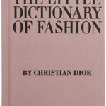 Style Icon Christian Dior Little Dictionary Of Fashion Book $12.62