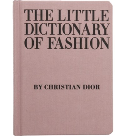 Style Icon Christian Dior Little Dictionary Of Fashion Book