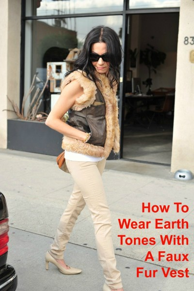 How To Wear Earth Tones With A Faux Fur Vest