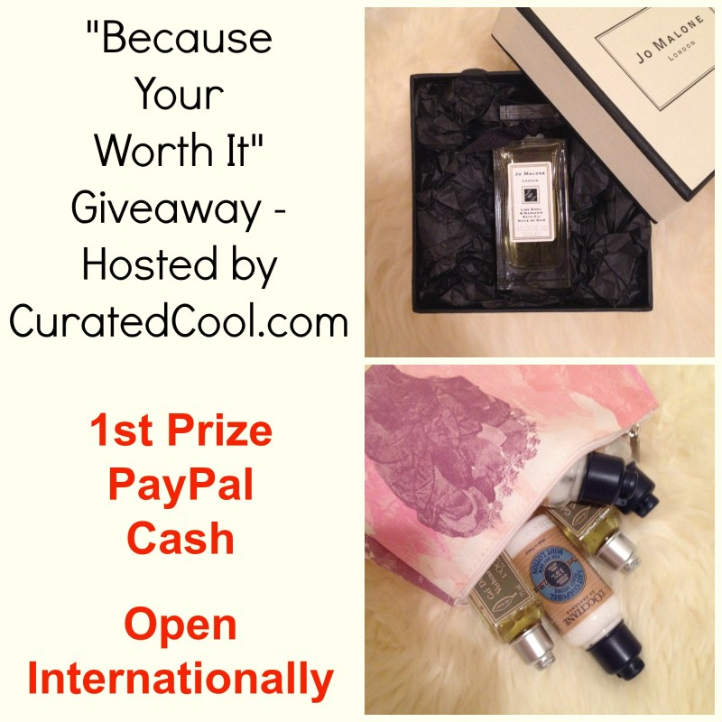 Because Your Worth It Giveaway - Hosted by CuratedCool.com