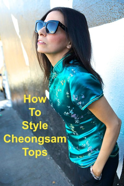 How To Style Cheongsam Tops