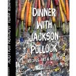 Jackson Pollock Cooks? Yep & Why You Need It