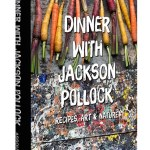 Jackson Pollock Cooks? Yep & Why You Need It