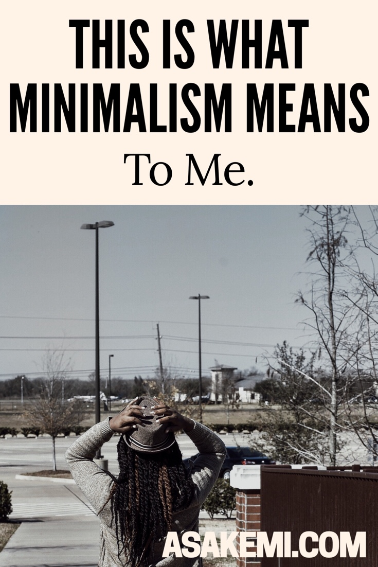 my story: what minimalism means to me.