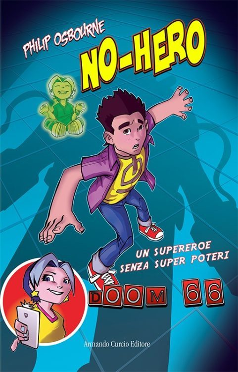 No-Hero Un super eroe senza super poteri